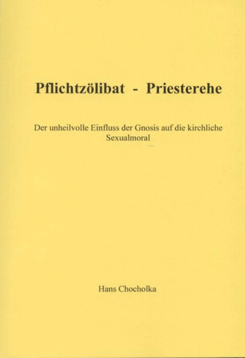 Pflichtzoelibat - Priesterehe (Buch)